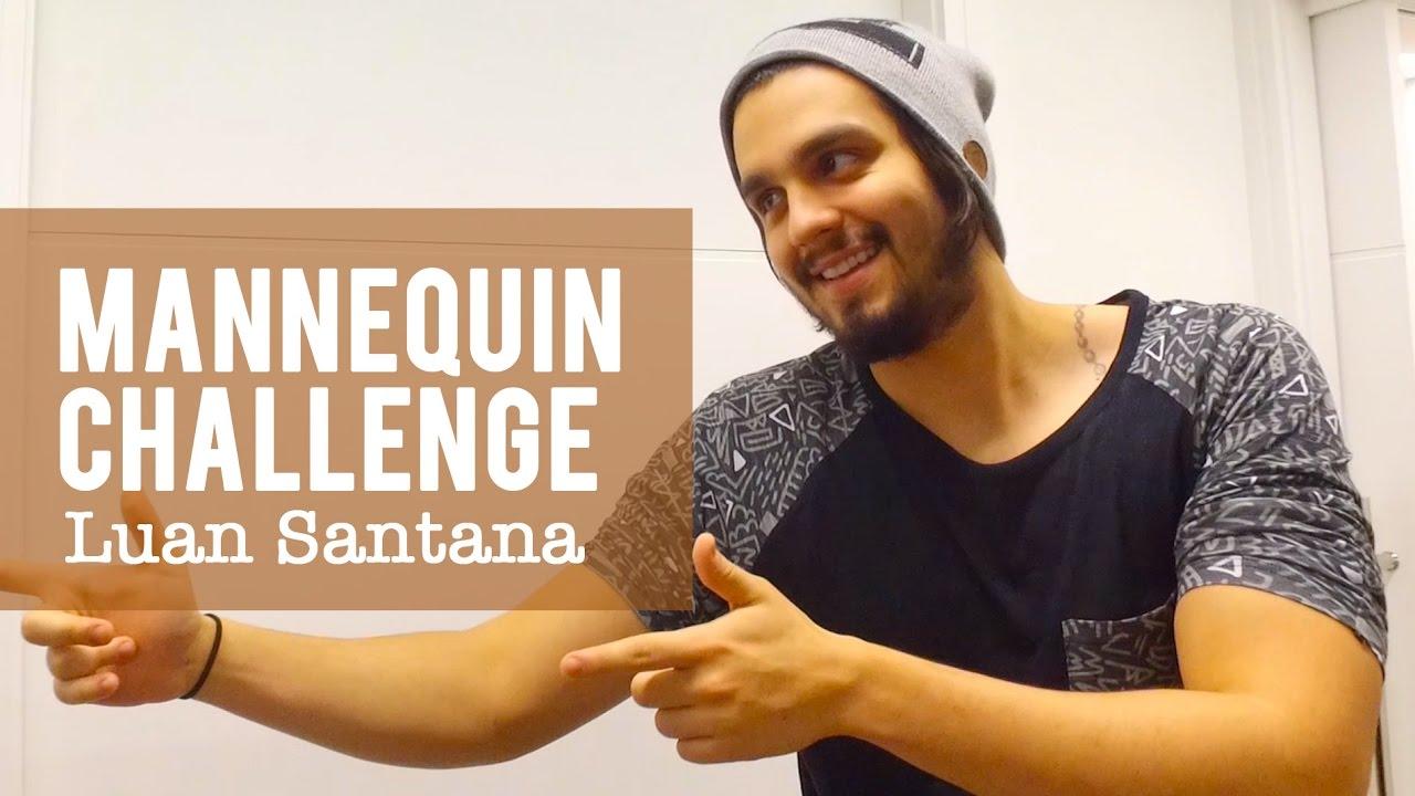 Luan Santana — Mannequin Challenge