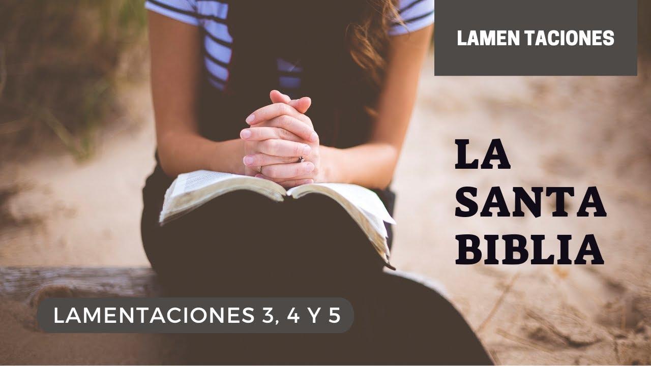LAMENTACIONES 3, 4, 5 (DÍA 209) LA SANTA BIBLIA || Biblia hablada ||