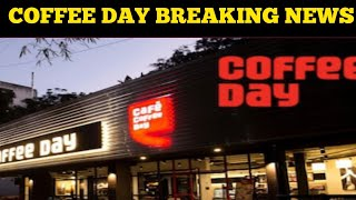 COFFEE DAY SHARE LATEST UPDATE   COFFEE DAY SHARE LATEST NEWS   COFFEE DAY SHARE LATEST TARGET PRICE