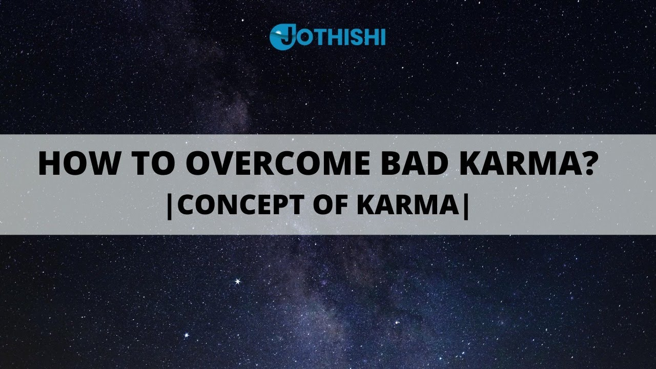"How to overcome bad Karma? ""Every Hindu Should Know""! Concept of Karma ! www.jothishi.com"