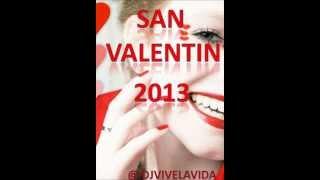 01 Sesión San Valentin 2013 Dj Vivelavida mp3