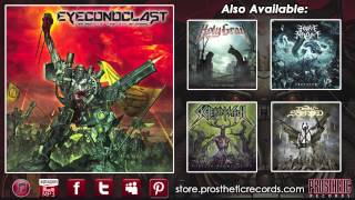 """Eyeconoclast - """"Dawn of the Promethean Artilect"""" (Official Track Stream)"""