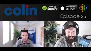 Colin Videos 25: Nathan Brooks on success, failure and living by your core values