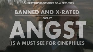 Banned and X-Rated: Why ANGST Is A Must See For Cinephiles