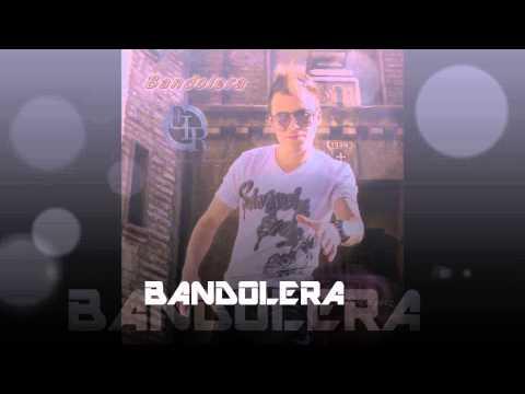 Danny RodrIguez - BANDOLERA