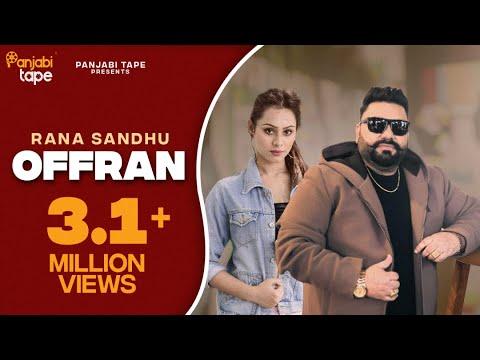 New Punjabi Songs 2016 ● Offran ● Rana Sandhu ● Full HD ● Latest Punjabi Songs 2016 ● Punjabi Songs