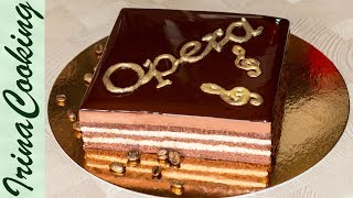 ТОРТ ОПЕРА с зеркальной глазурью   Opera Cake with Chocolate Mirror Glaze