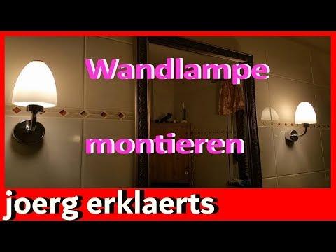 LED Filament Wandlampe montieren / Badlampe austauschen Tutorial  Vol.69