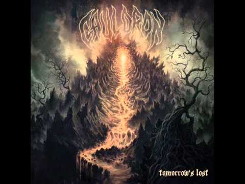 Cauldron - Tomorrow's Lost (FULL ALBUM)