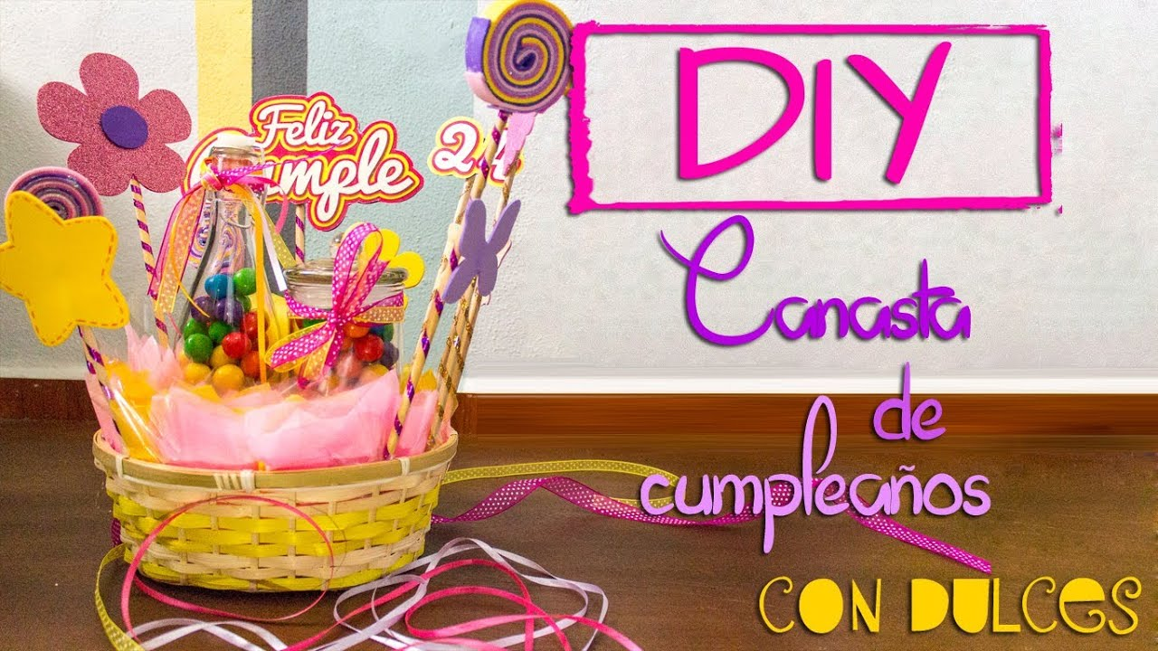 Diy canasta de cumplea os con dulces youtube for Diy decoracion cumpleanos