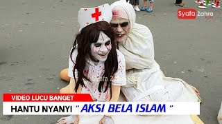 Video Lucu Hantu nyanyi Aksi Bela Islam. Funny ghost pranks
