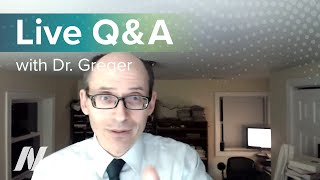 Live Q&A with Dr. Greger of NutritionFacts.org on January 25 at 8 pm ET.