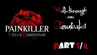 PainKiller : Hell & Damnation part 1 avec Tsubaki