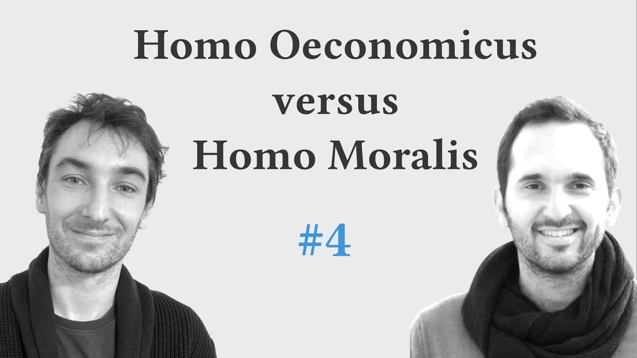 Economic models and the environment: Homo Oeconomicus versus Homo Moralis [podcast 4]