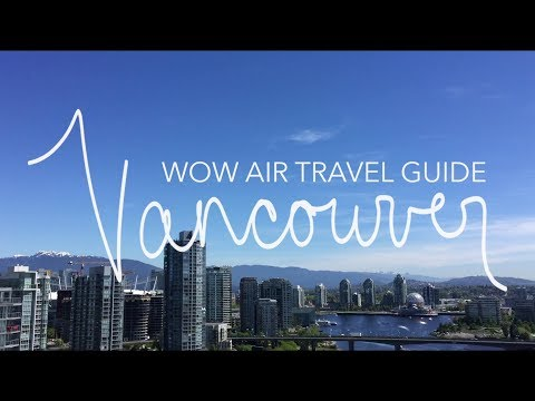 WOW Air Travel Guide Application - Vancouver