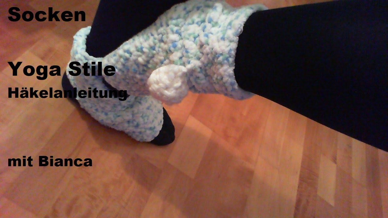 Yoga Socken Häkeln Anleitung Youtube