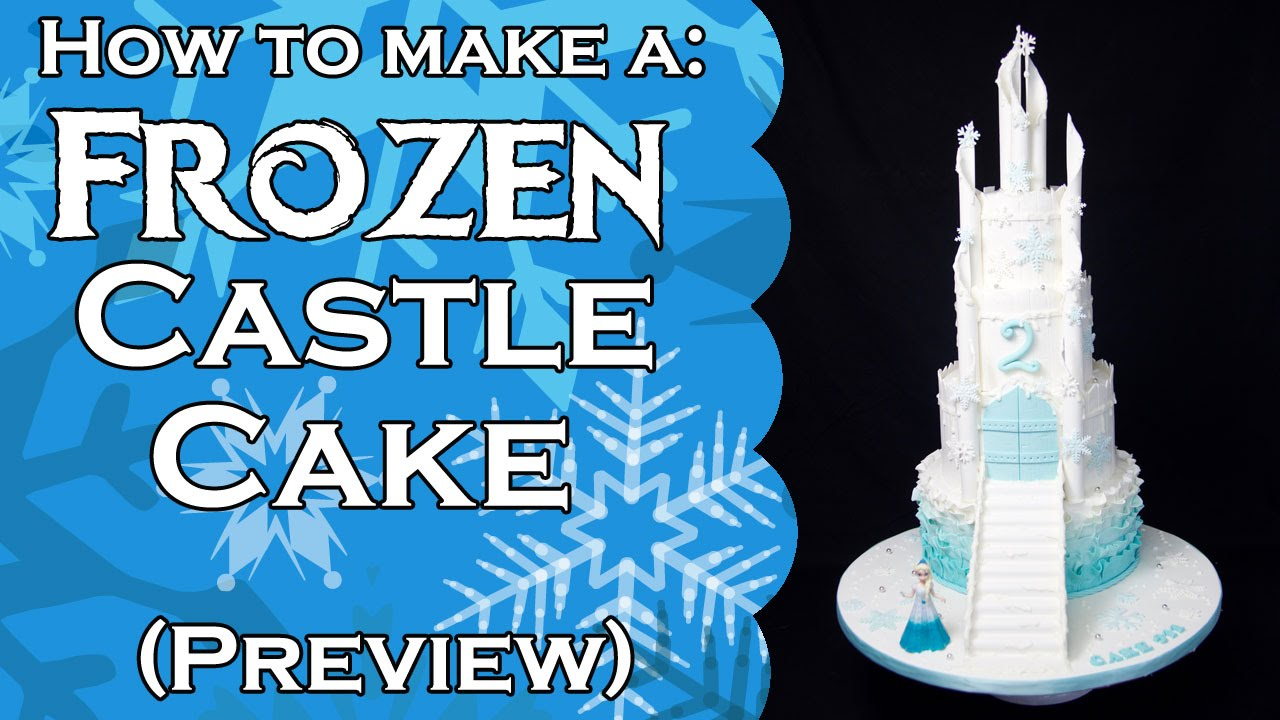 how to make a frozen castle cake - (preview) - youtube