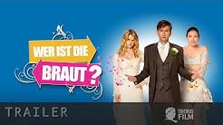 Wer ist die Braut? (HD Trailer Deutsch)
