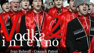 Ivan Rebroff - Cossack Patrol