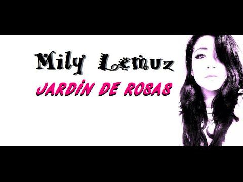Annette moreno jard n de rosas mily lemuz cover youtube for Annette moreno y jardin