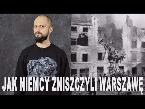 Jak Niemcy Zniszczyli Warszawę. Historia Bez Cenzury