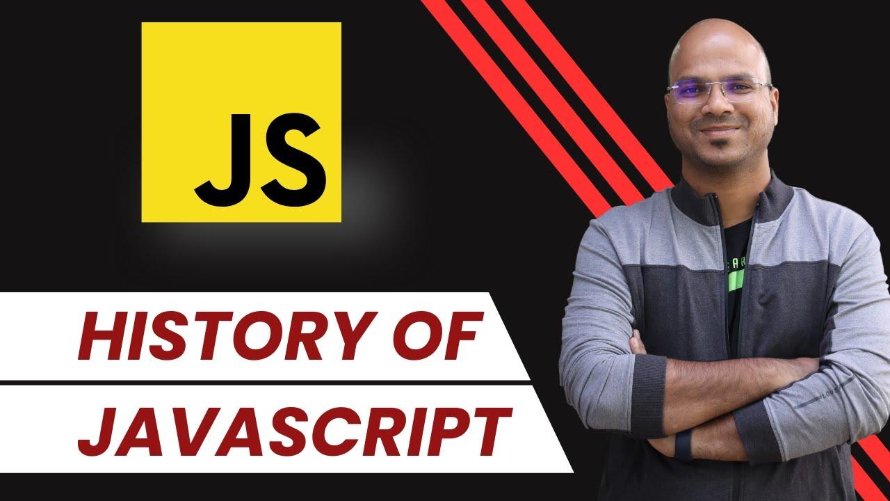 #7 History of JavaScript