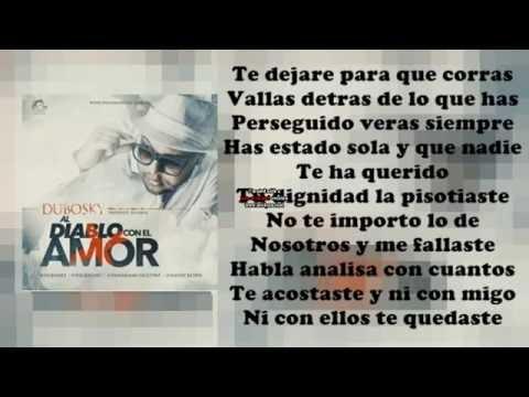Dubosky   Al Diablo Con El Amor LETRA OFICIAL