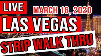 Las Vegas Strip Live Night Walk Thru March 16, 2020
