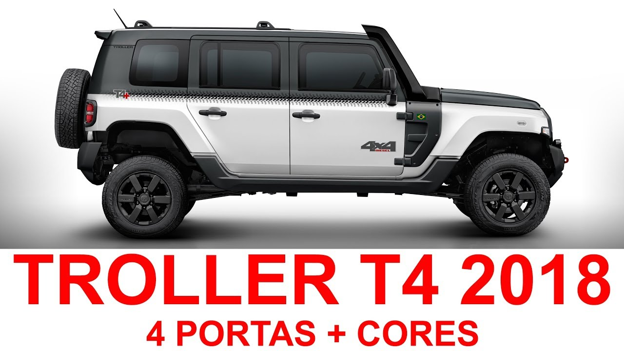 Jeep 4x4 2017 >> Troller T4 4 Portas 2018 + CORES - YouTube