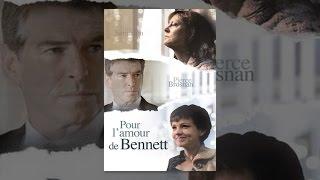Pour l'amour de Bennett (VF)