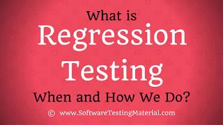 What is Regression Testing? When & How We Do Regression Testing?