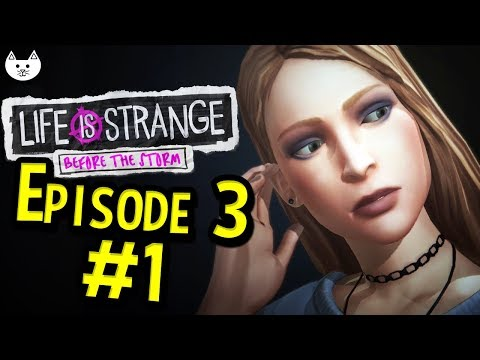 Life Is Strange Before The Storm Episode 3 - RACHEL AMBER'S REAL MOM - Gameplay Part 1