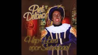 Piet Delano - Hiep Hoera Voor Sinterklaas 2014