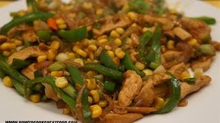 Asian Food - Stir Fry Chicken Corn N Peppers With Oyster Sauce Recipe Easy N Fast