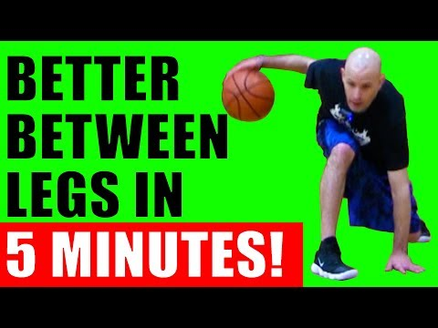 How To Dribble A Basketball BETWEEN THE LEGS BETTER! Basketball Moves For Beginners
