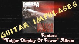 Pantera, Vulgar Display Of Power Album - Metal Guitar Tone with Impulses & Free Plugins