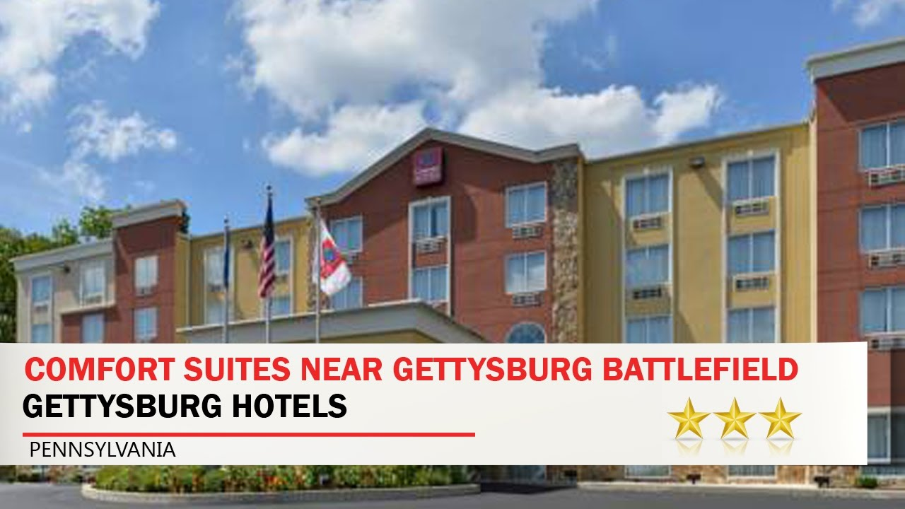 Comfort Suites Near Gettysburg Battlefield Visitor Center Hotels Pennsylvania