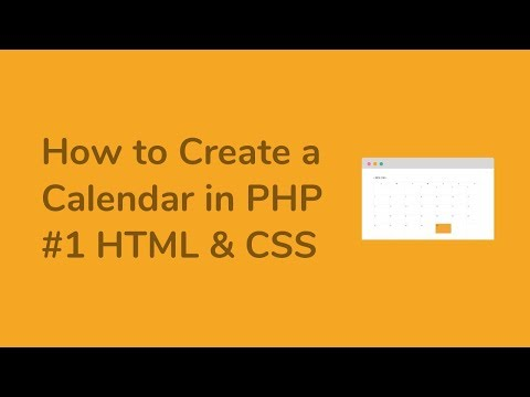 How to Create a Calendar in PHP ( Part1 HTML & CSS )