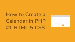 How to Create a Calendar in PHP ( Part1 HTML & CSS ) Mp3