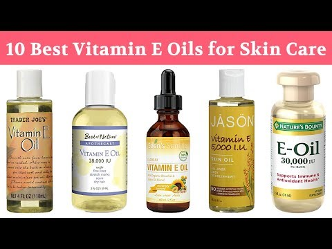 10-best-vitamin-e-oils-2019-|-for-face,-skin,-body,-hair,-nails,-acne-&-all-beauty-purposes