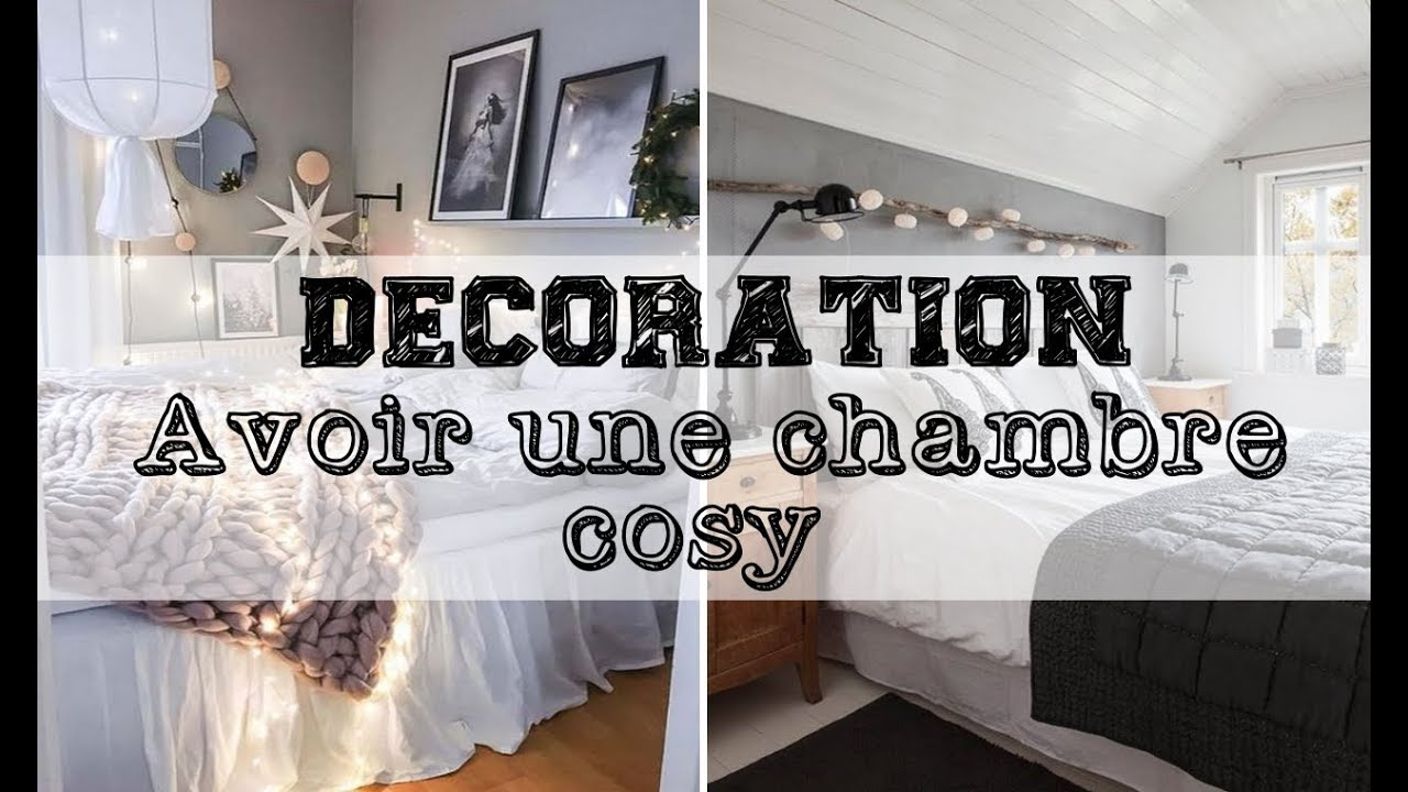 d coration avoir une chambre cosy youtube. Black Bedroom Furniture Sets. Home Design Ideas
