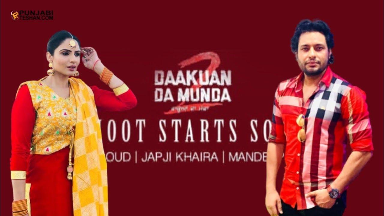 Dev Kharoud   Japji Khaira   Mandeep Benipal   Daakuan Da Munda 2 Shoot Starts Soon   PunjabiTeshan