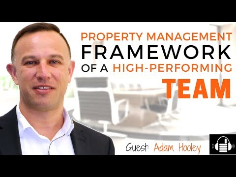 The Framework of a High Performing Property Management Team