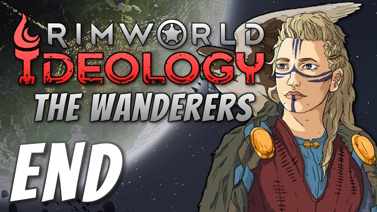 Rimworld 1.3: The Wanderers - The Final Stand (END)