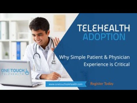 COVID Telehealth Adoption: Why Simple Patient & Physician Experience is Critical