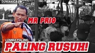 MR PRIO : REKOR LOMBA PALING KISRUH