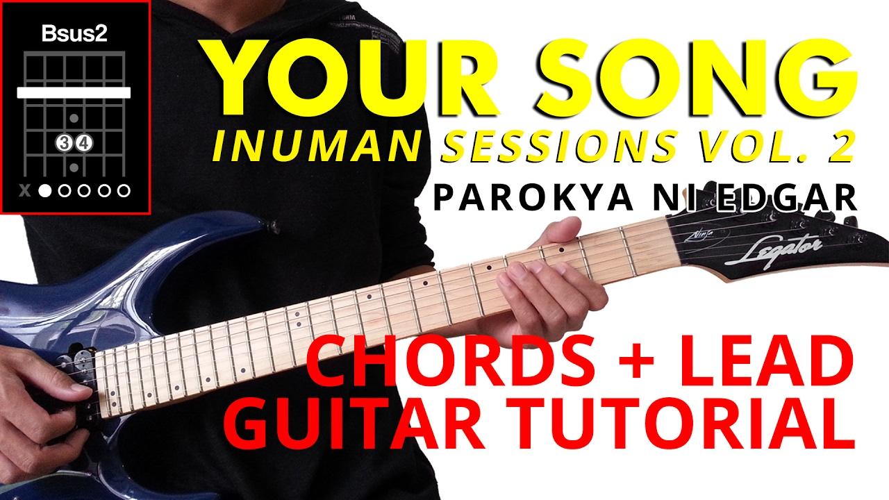 Your Song Inuman Sessions Vol 2 Parokya Ni Edgar Chords Lead