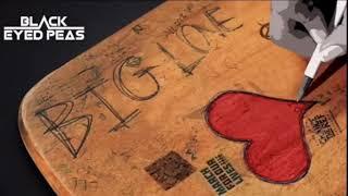 BIG LOVE- Black Eyed Peas- tradução (Pt-Br)