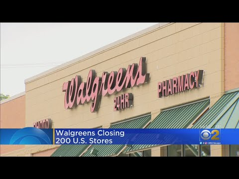 Mick Lee - Chicago Based Walgreens Plans To Close 200 US Stores