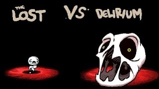 The binding of isaac: Afterbirth+ - The lost VS Delirium (void clear)